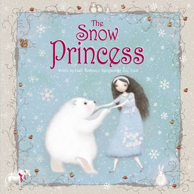 The Snow Princess by Emily Hawkins