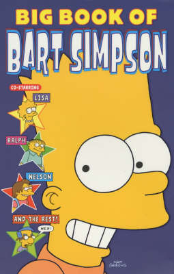 The Big Book of Bart by Matt Groening, et al.