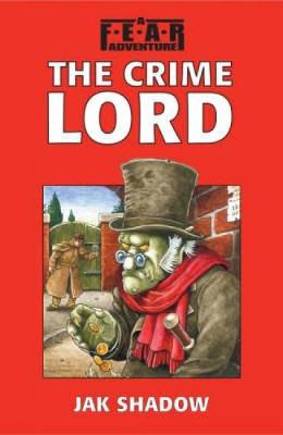 The Crime Lord by Jak Shadow