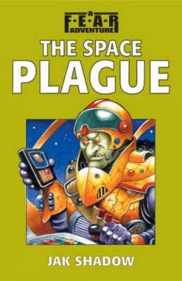 The Space Plague by Jak Shadow