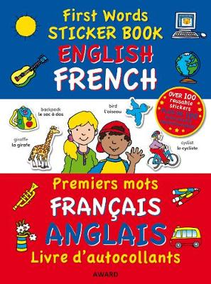 First Words Sticker Book English - French by Terry Burton