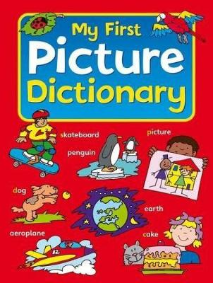My First Picture Dictionary by Sophie Giles