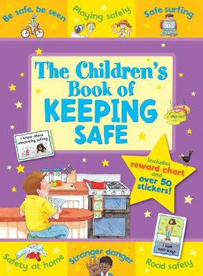 The Children's Book of Keeping Safe by Sophie Giles