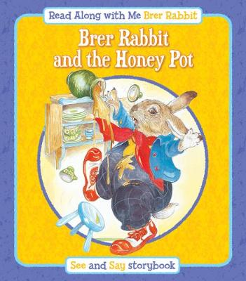 Brer Rabbit and the Honey Pot by Lesley Smith