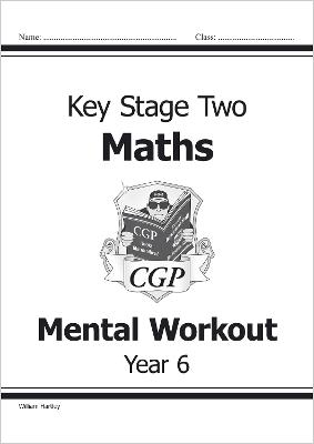 KS2 Mental Maths Workout - Year 6 by William Hartley
