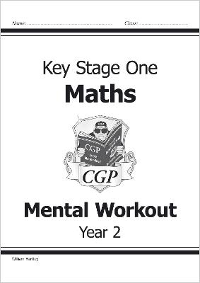 KS1 Mental Maths Workout - Year 2 by William Hartley