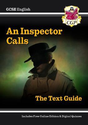Grade 9-1 GCSE English Text Guide - An Inspector Calls by CGP Books
