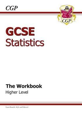 GCSE Statistics Workbook Higher (A*-G Course) The Workbook by CGP Books