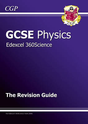 GCSE Physics Edexcel Revision Guide by CGP Books