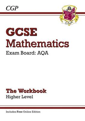 GCSE Maths AQA Workbook with Online Edition - Higher (A*-G Resits) by CGP Books