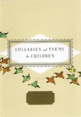 Lullabies And Poems For Children by Diana Secker Tesdell