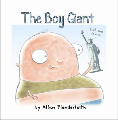The Boy Giant by Allan Plenderleith