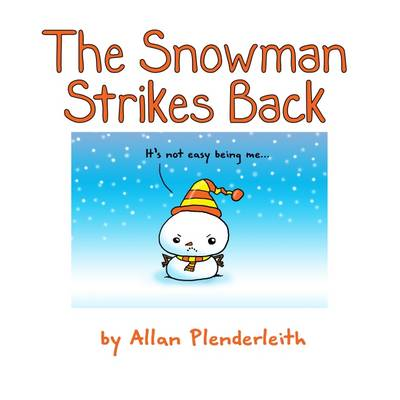 The Snowman Strikes Back by Allan Plenderleith