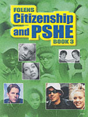 Secondary Citizenship & PSHE: Student Book Year 9 by Stephanie Yates