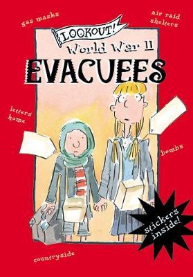 Lookout! World War II: Evacuees by Charlie Emett