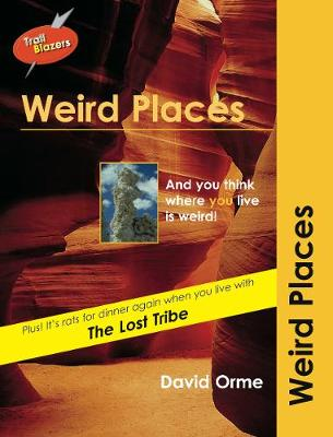 Weird Places by David Orme