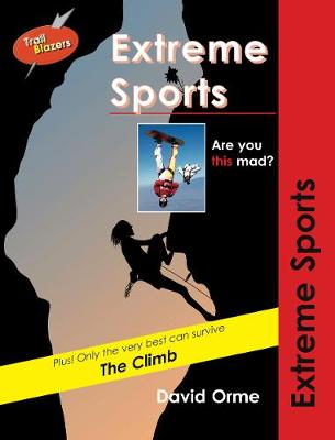 Extreme Sports by David Orme