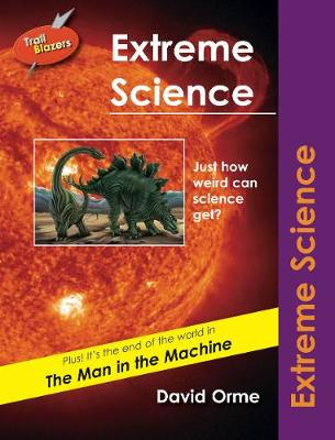 Extreme Science Set Five by David Orme