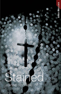 Stained by Joanne Hichens