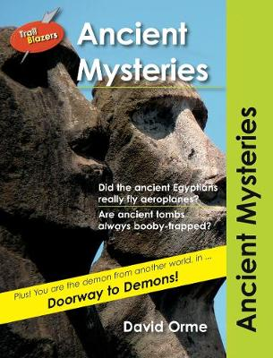 Ancient Mysteries by David Orme