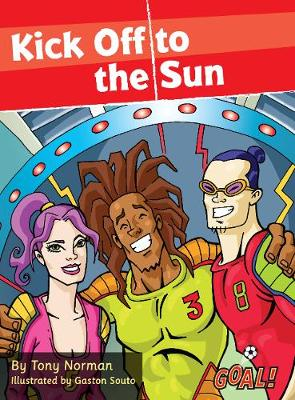 Kick Off to the Sun Level 2 by Tony Norman