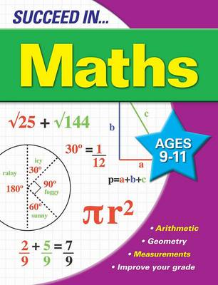 Succeed in Maths 9-11 Years by
