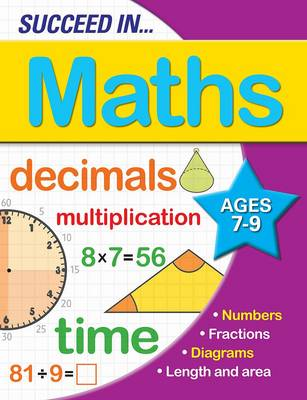 Succeed in Maths 7-9 Years by