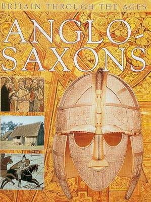 Anglo-Saxons by Margaret Sharman
