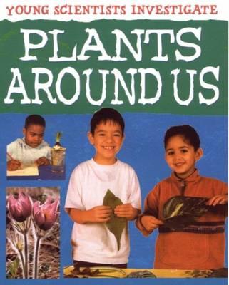 Plants Around Us by Malcolm Dixon, Karen Smith