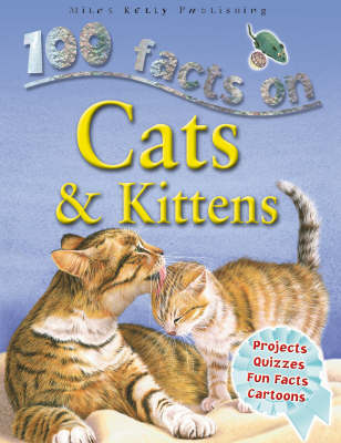 Cats and Kittens by Steve Parker, Camilla De la Bedoyere, Ruper Matthews, Jeremy Smith