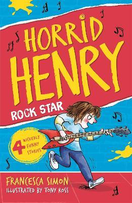 Horrid Henry Rocks Book 19 by Francesca Simon