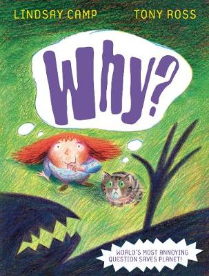 Why? by Lindsay Camp, Tony Ross