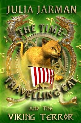 The Time-Travelling Cat and the Viking Terror by Julia Jarman