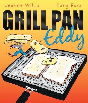 Grill Pan Eddy by Jeanne Willis