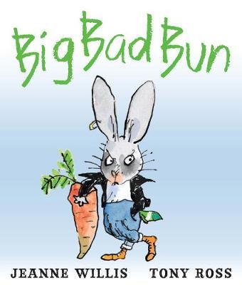 Big Bad Bun by Jeanne Willis