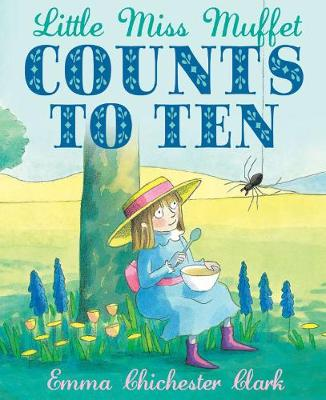 Little Miss Muffet Counts to Ten by Emma Chichester Clark
