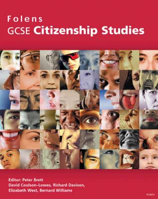 GCSE Citizenship Studies: Student Book by David Coulson-Lowes, Bernard Williams
