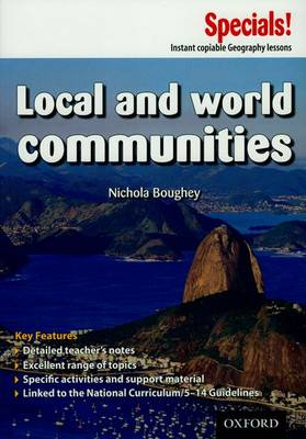 Secondary Specials!: Geography - Local and World Communities by Mary Green