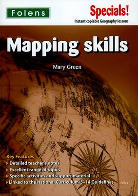 Secondary Specials!: Geography - Mapping Skills by Mary Green