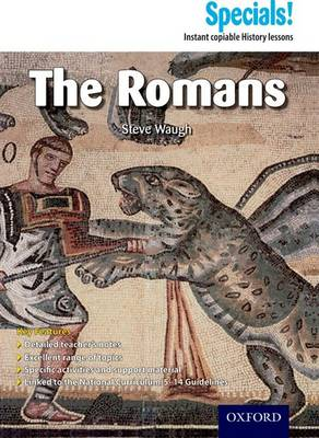 Secondary Specials!: History- The Romans by Steve Waugh