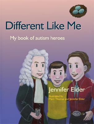 Different Like Me My Book of Autism Heroes by Jennifer Elder
