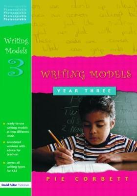 Writing Models Year 3 by Pie Corbett