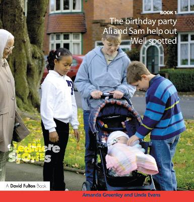 Sledmere Stories - Book 1 The Birthday Party; Ali and Sam Help Out; Well Spotted! by Amanda Greenley, Linda Evans