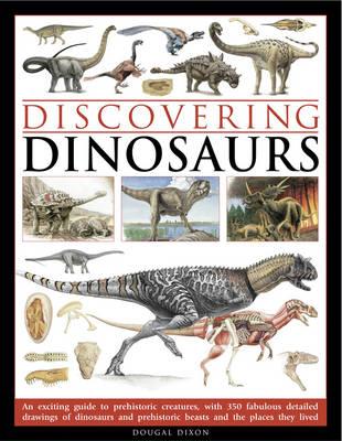Discovering Dinosaurs by Douglas Dixon