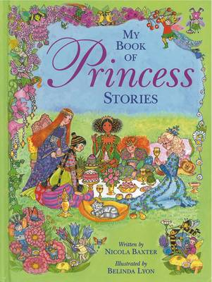 My Book of Princess Stories by Nicola Baxter