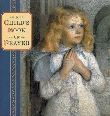 Child's Book of Prayer by Steve Dobell