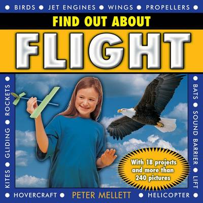 Find Out About Flight by Peter Mellet