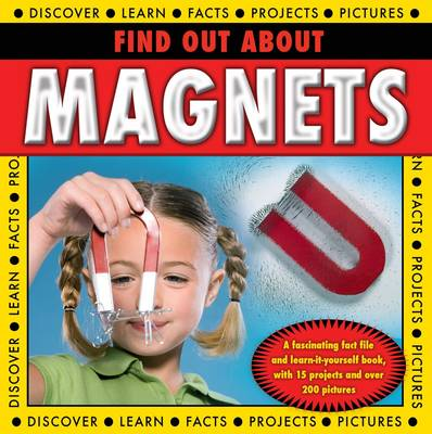 Find Out About Magnets by Steve Parker