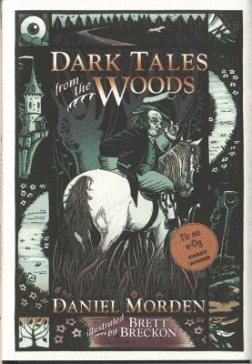 Dark Tales from the Woods by Daniel Morden