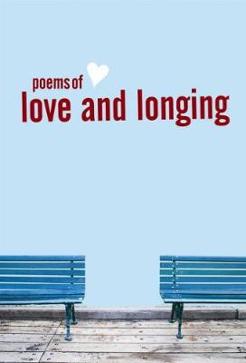 Poems of Love and Longing by Viv Sayer